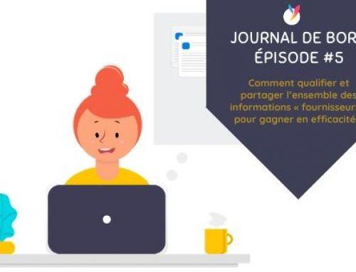 Episode # 5 – Comment qualifier et partager l'ensemble des informations « fournisseurs » pour gagner en efficacité ?