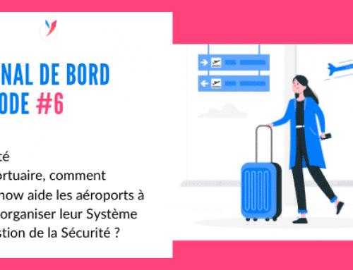 Episode # 6 – Sécurité aéroportuaire, mieux organiser son Système de Gestion de la Sécurité avec intra'know